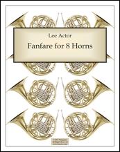 Fanfare for 8 Horns (2015)