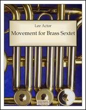 Movement for Brass Sextet (2010)