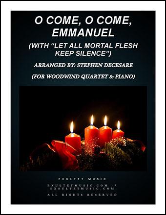 O Come, O Come, Emmanuel/Let All Mortal Flesh Keep Silence