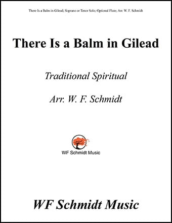 There is a Balm in Gilead