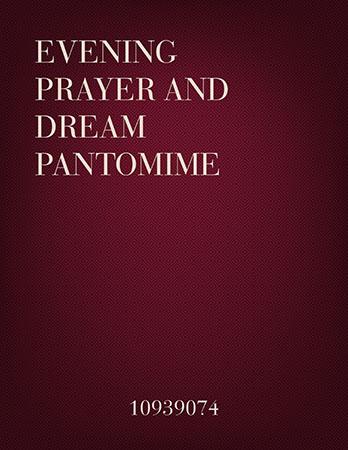 Evening Prayer and Dream Pantomime