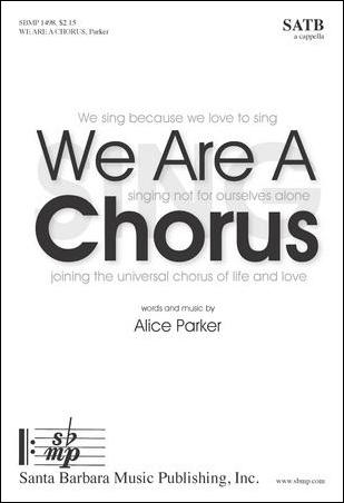We Are a Chorus