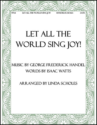 Let All the World Sing Joy!
