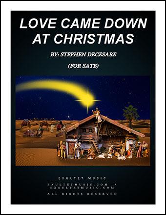 Love Came Down at Christmas (SATB)