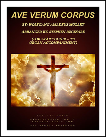 Ave Verum Corpus (TB) Organ Accompaniment