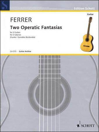Two Operatic Fantasias