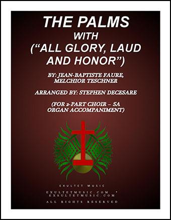The Palms/All Glory, Laud, and Honor (SA)