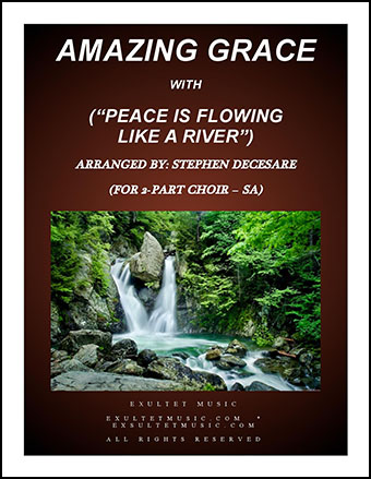 Amazing Grace/Peace Is Flowing Like A River (SA)