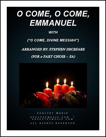 O Come, O Come, Emmanuel/O Come, Divine Messiah (SA)