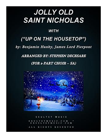 Jolly Old Saint Nicholas/Up On The Housetop (SA)