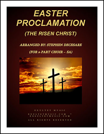 Easter Proclamation: The Risen Christ (SA)