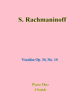 Vocalise Op. 34, No. 14 (piano duet)