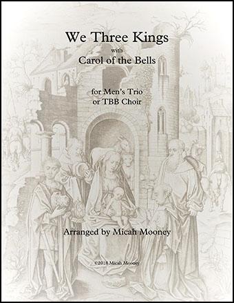 We Three Kings/Carol of the Bells