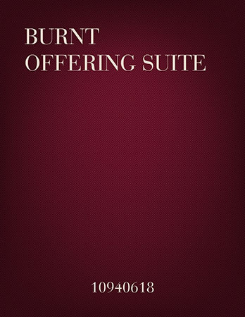 Burnt Offering Suite