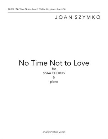 No Time Not to Love
