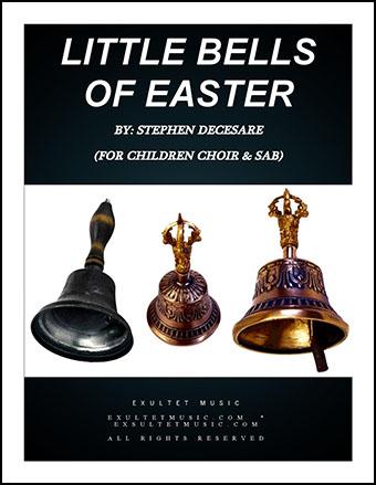 Little Bells of Easter (Children's Choir & SAB)