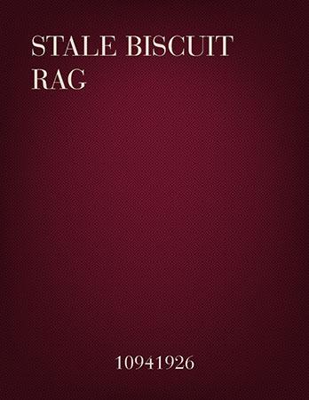 Stale Biscuit Rag