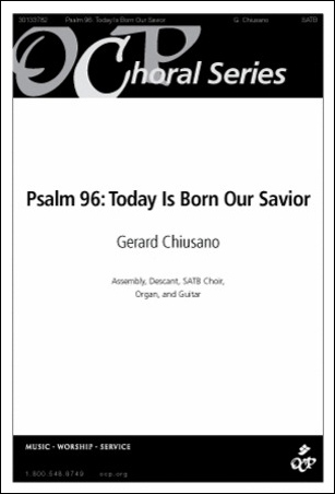 Psalm 96 : Today is Born Our Savior