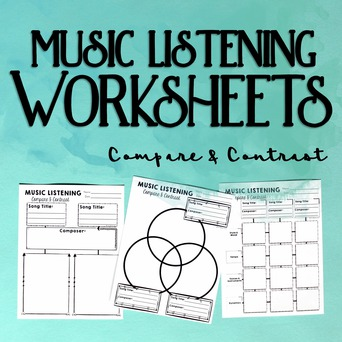 Music Listening Worksheets: Compare & Contrast