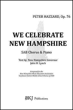 WE CELEBRATE NEW HAMPSHIRE, OP. 76