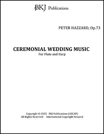 CEREMONIAL WEDDING MUSIC , Op. 73