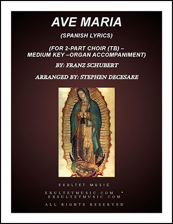 Ave Maria (Spanish Lyrics - for 2-part choir (TB) - Medium Key - Organ)
