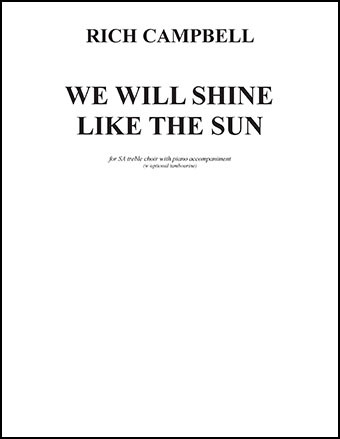 We Will Shine Like The Sun