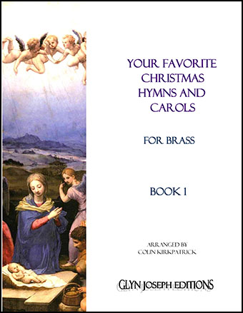 Your Favorite Christmas Hymns and Carols for Brass, Book 1