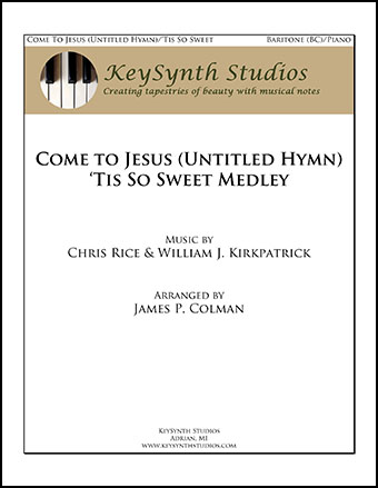 Come to Jesus/'Tis So Sweet Cover