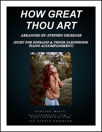 How Great Thou Art (Soprano & Tenor Sax)