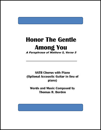 Honor the Gentle Among You