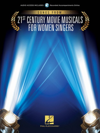 Songs from 21st Century Movie Musicals for Women Singers