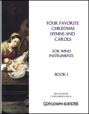 Your Favorite Christmas Hymns and Carols for Wind Instruments Book 1
