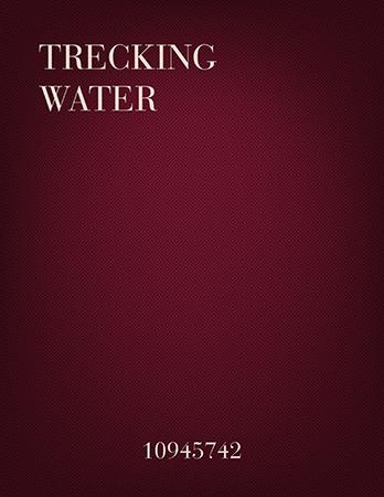Trecking Water
