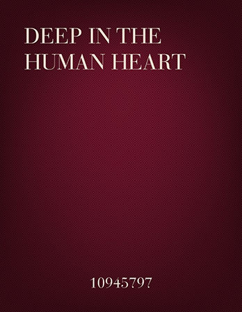 Deep in the Human Heart