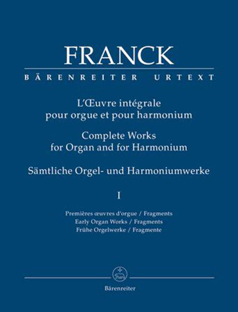 Complete Works for Organ and for Harmonium, Vol. 1