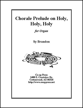 Chorale Prelude on Holy, Holy, Holy