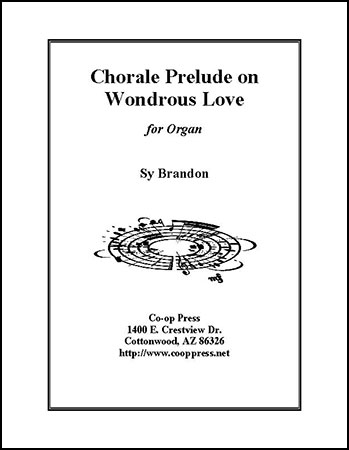 Chorale Prelude on O Love, How Deep, How Broad, How High