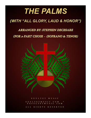 The Palms with All Glory, Laud, and Honor (2-part choir)