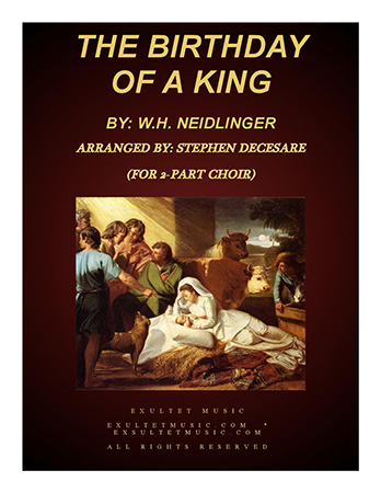 The Birthday of a King (2-part choir)