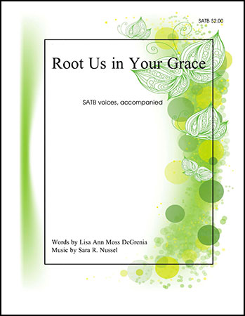 Root Us in Your Grace