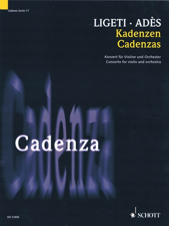 Cadenza to Ligeti's Concerto for Violin and Orchestra