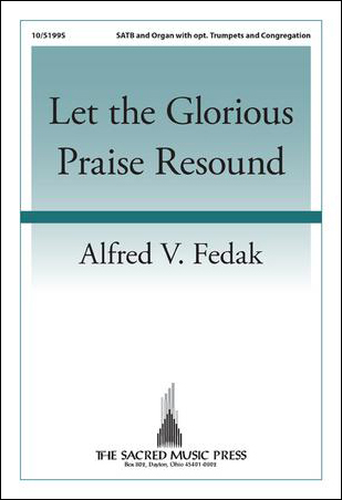 Let the Glorious Praise Resound