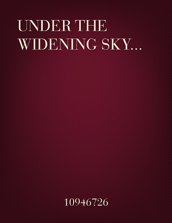 Under the Widening Sky