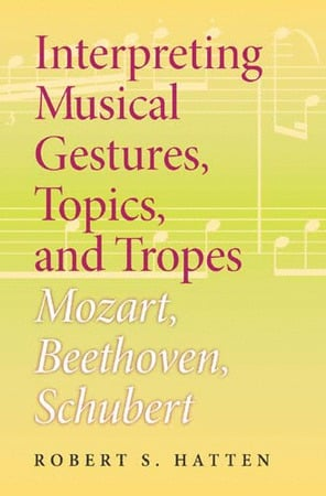 Interpreting Musical Gestures, Topics, and Tropes