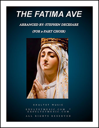 The Fatima Ave (2-part choir)