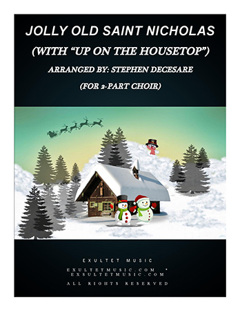 Jolly Old Saint Nicholas/Up On The Housetop