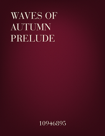 Waves of Autumn Prelude