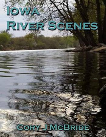 Iowa River Scenes