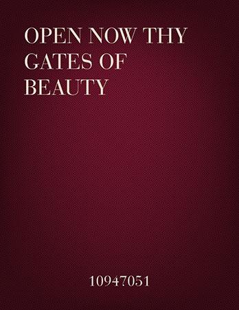 Open Now Thy Gates of Beauty